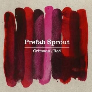 23/12/2013 : PREFAB SPROUT - Crimson/Red