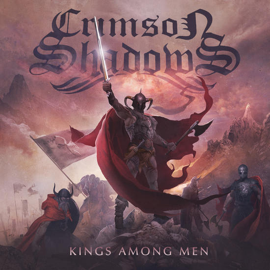 20/08/2014 : CRIMSON SHADOWS - Kings Among Men