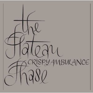 15/10/2014 : CRISPY AMBULANCE - CLASSICS: The Plateau Phase