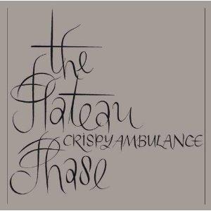 15/10/2014 : CRISPY AMBULANCE - CLASSICS: The Plateau Phase