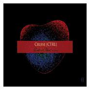 13/06/2011 : CRUISE [CTRL] - Red or blue? (Remixes)