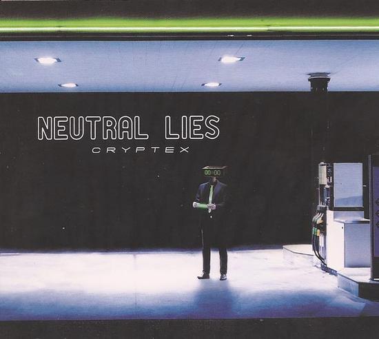22/12/2013 : NEUTRAL LIES - Cryptex