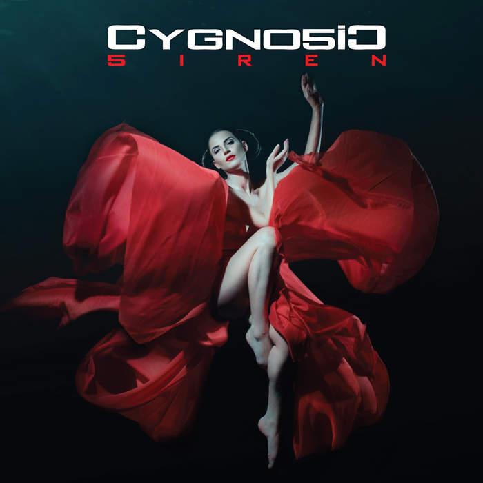 25/03/2017 : CYGNOSIC - Siren