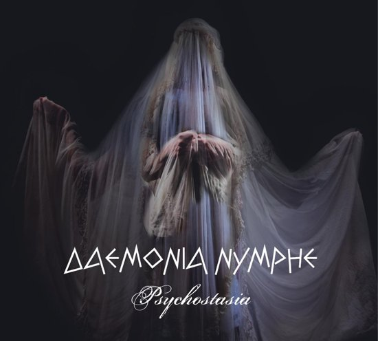 08/01/2019 : DAEMONIA NYMPHE - PSYCHOSTASIA