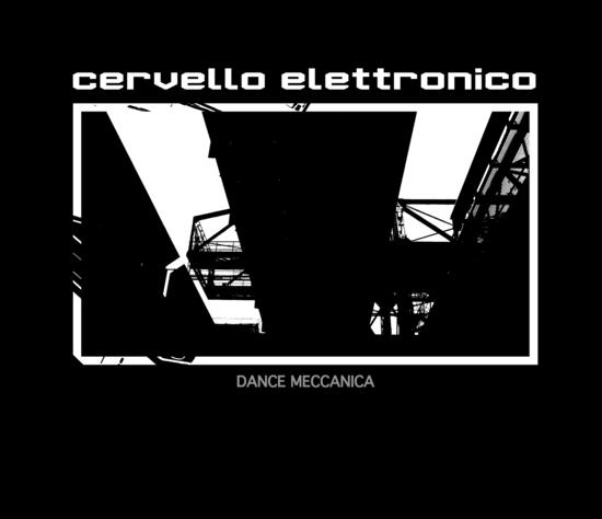 16/12/2014 : CERVELLO ELETTRONICO - Dance Meccanica