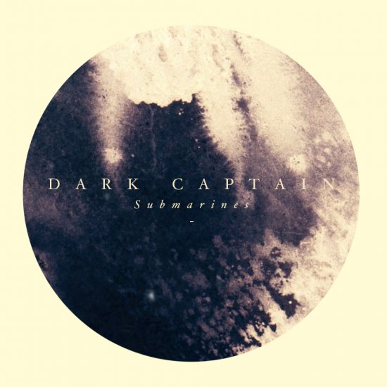 13/08/2011 : DARK CAPTAIN - Submarines