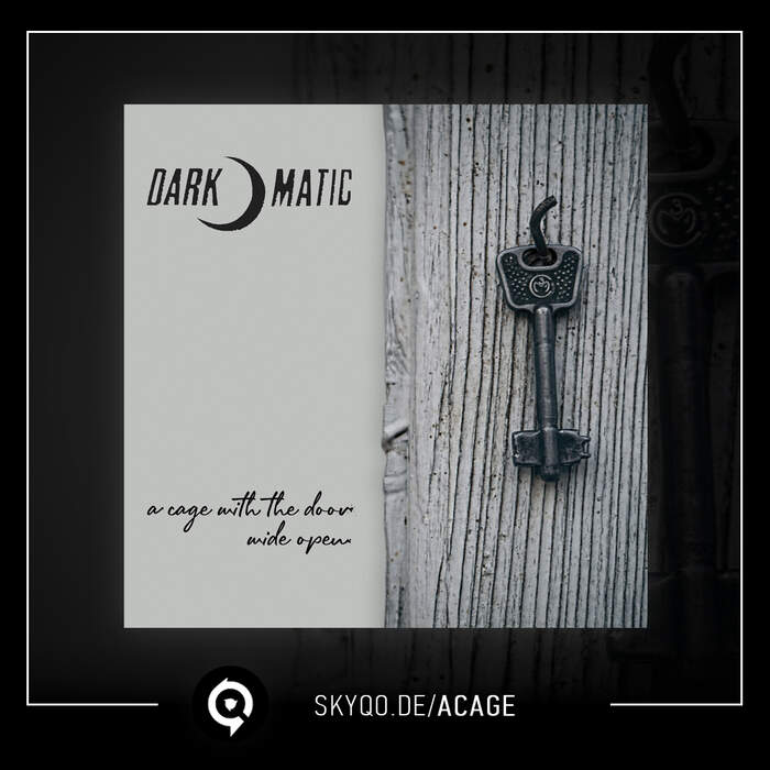 14/06/2020 : DARK-O-MATIC - A cage with the door wide open
