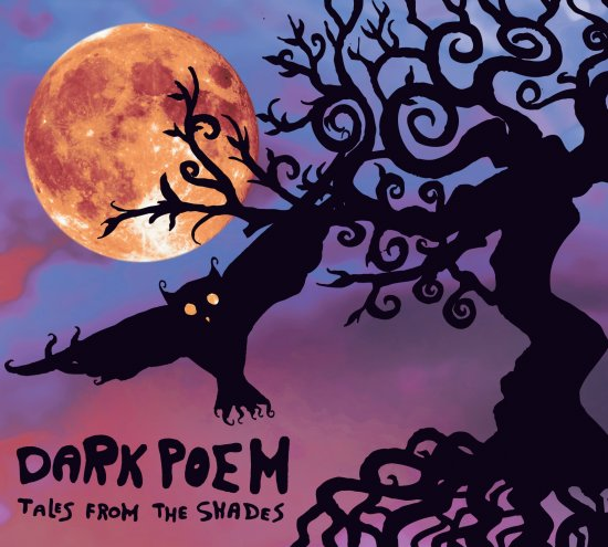 10/11/2012 : DARK POEM - Tales From The Shade