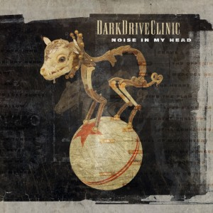08/11/2011 : DARKDRIVECLINIC - Noise in my head