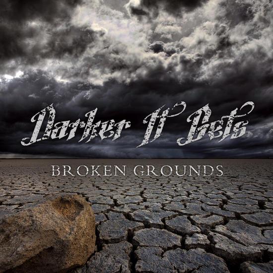 19/10/2015 : DARKER IT GETS - Broken Ground