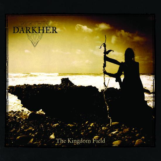 15/02/2015 : DARKHER - The Kingdom Field