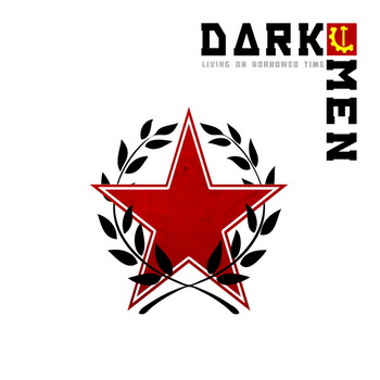 30/05/2012 : DARKMEN - Living On Borrowed Time