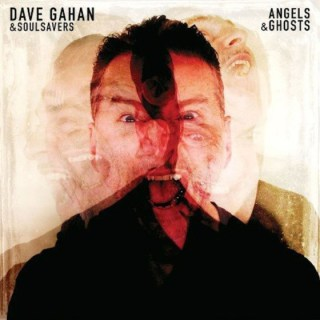03/11/2015 : DAVE GAHAN & SOULSAVERS - Angels & Ghosts
