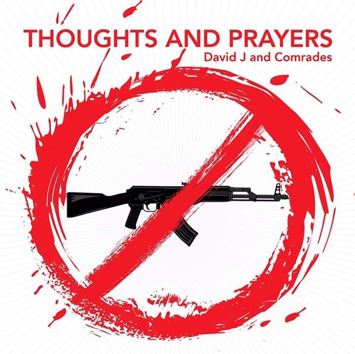 13/03/2019 : DAVID J - Thoughts And Prayers