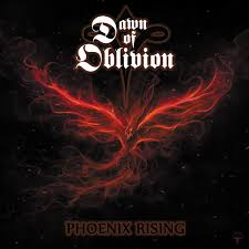 27/01/2016 : DAWN OF OBLIVION - Phoenix Rising
