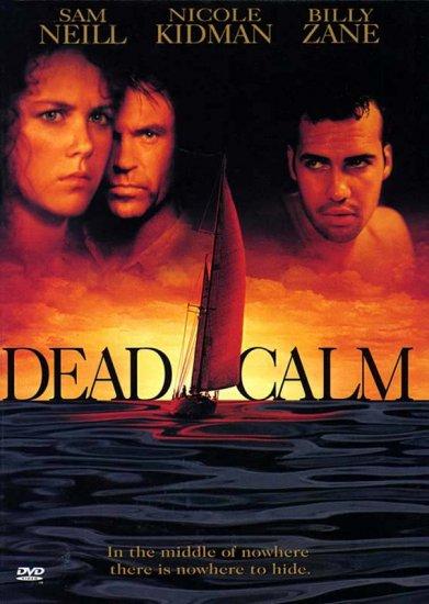23/08/2011 : PHILLIP NOYCE - Dead Calm