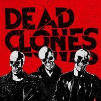 DEAD CLONES