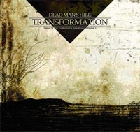 30/12/2012 : DEAD MAN'S HILL - Transformation: Songs of the Forthcoming Apocalypse Chapter 2