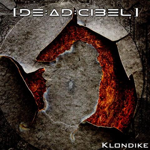 04/07/2011 : DEADCIBEL - Klondike