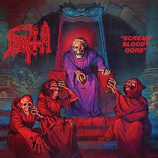 11/12/2016 : DEATH - Scream Bloody Gore