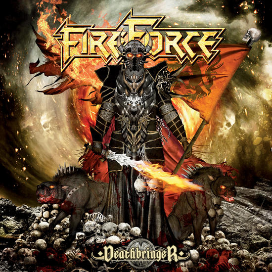 10/06/2014 : FIREFORCE - Deathbringer