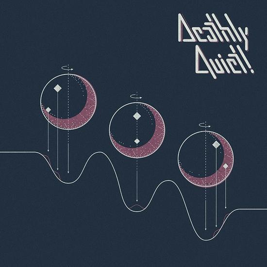 22/06/2015 : DEATHLY QUIET - Deathly Quiet