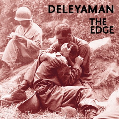 13/08/2014 : DELEYAMAN - The Edge