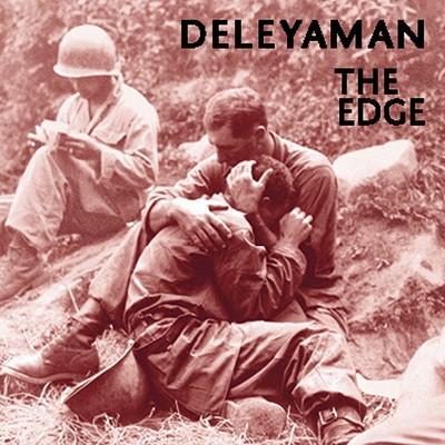 13/08/2014 : DELEYAMAN - The Edge