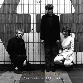 27/01/2014 : ATTRITION - Demonstro - 1982 - 85