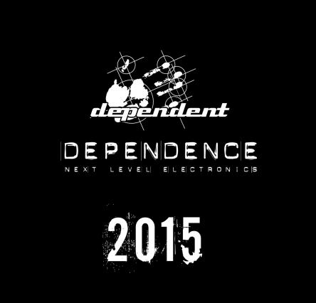 24/06/2015 : VARIOUS ARTISTS - Dependence 2015 (next level electronics)