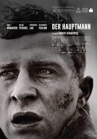 24/04/2018 : DER HAUPTMANN - (2017) German-Polish-French biographical drama, black & white, directed by Robert Schwentke based on true facts.