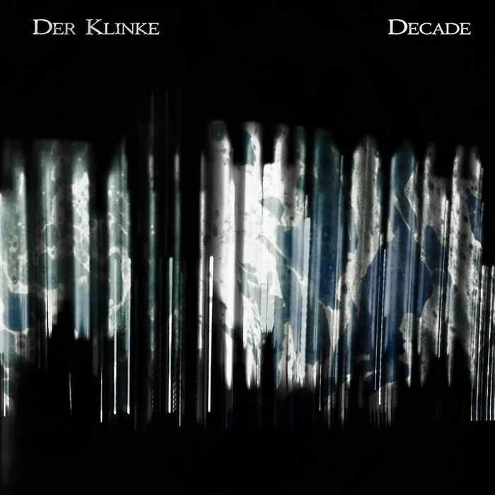 19/03/2019 : DER KLINKE - Decade