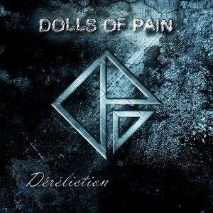 06/03/2014 : DOLLS OF PAIN - Déréliction