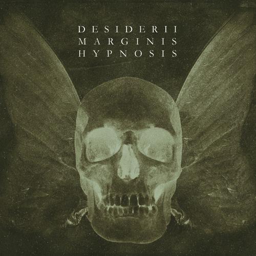 10/11/2014 : DESIDERII MARGINIS - Hypnosis