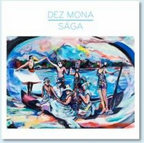 03/10/2011 : DEZ MONA - Saga