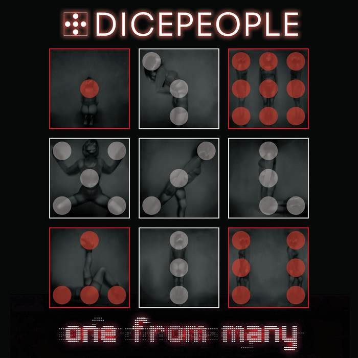 31/08/2018 : DICEPEOPLE - One From Many