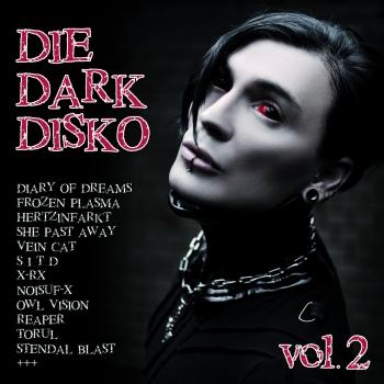 12/11/2015 : VARIOUS ARTISTS - Die Dark Disko Vol.2