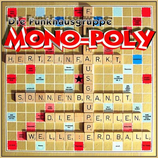 14/08/2011 : DIE FUNKHAUSGRUPPE - Mono-Poly