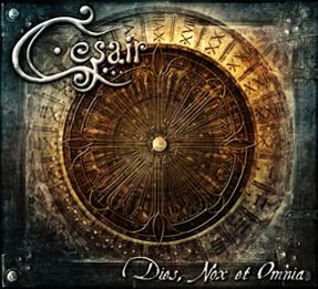 09/02/2014 : CESAIR - Dies, Nox et Omnia