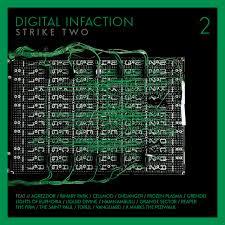 02/11/2015 : VARIOUS ARTISTS - Digital Infaction Vol.2