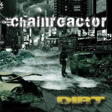09/12/2015 : CHAINREACTOR - Dirt
