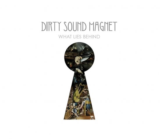 14/04/2013 : DIRTY SOUND MAGNET - What lies beneath