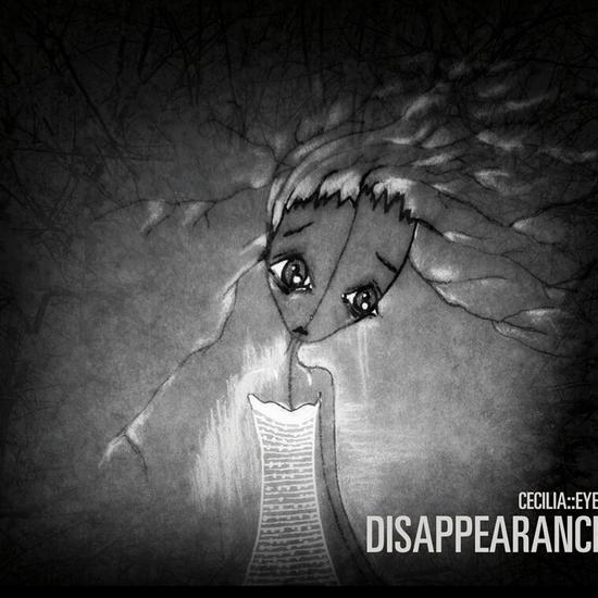 30/06/2014 : CECILIA::EYES - Disappearance
