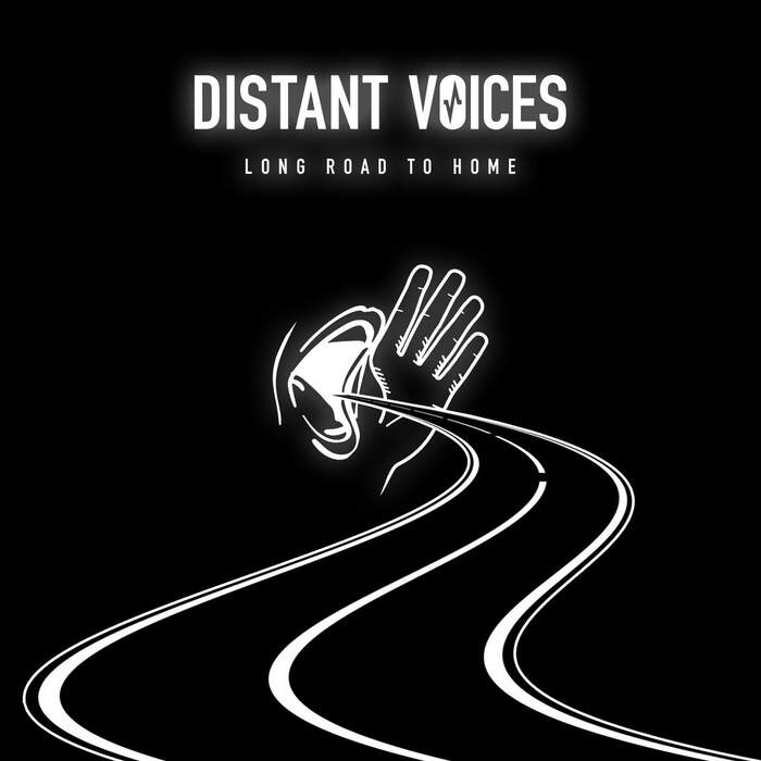 18/01/2021 : DISTANT VOICES - Long Road to Home