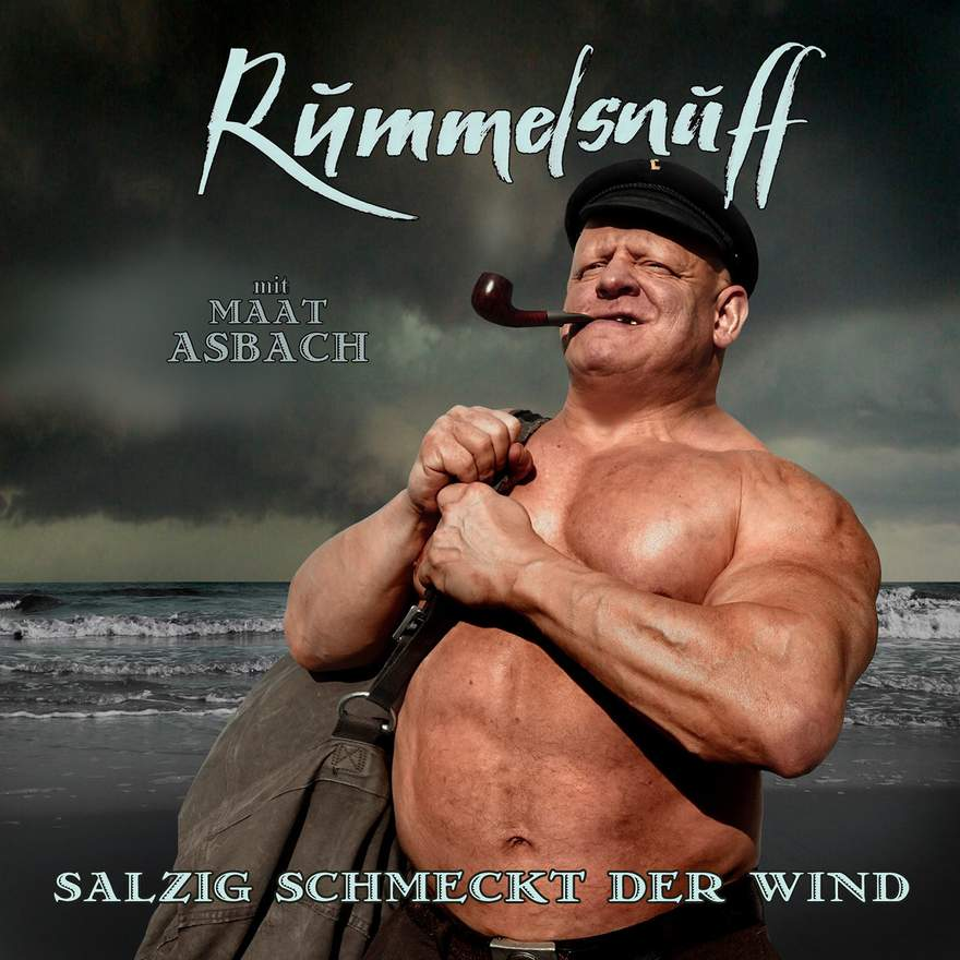 "NEWS Rummelsnuff releases double album / best of - ""Salzig schmeckt der Wind"""
