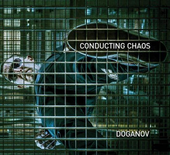 05/11/2015 : DOGANOV - Conducting Chaos