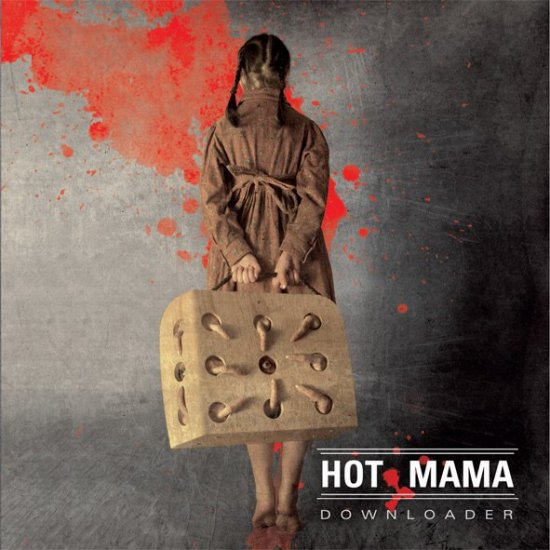 25/01/2013 : HOT MAMA - Downloader