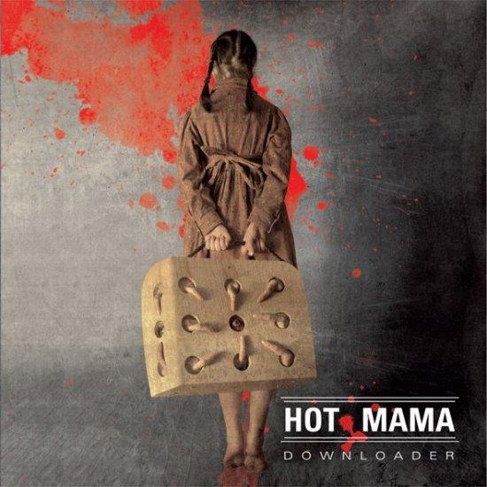 25/01/2013 : HOT MAMA - Downloader