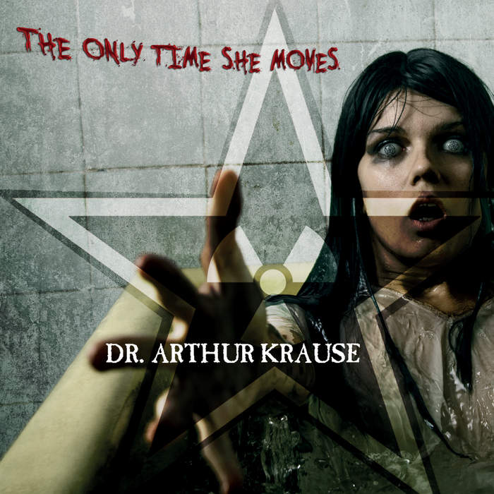 11/12/2016 : DR. ARTHUR KRAUSE - The Only Time She Moves