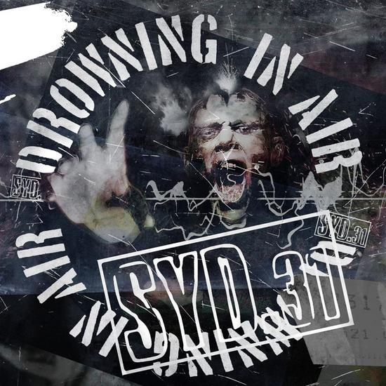 13/11/2015 : SYD 31 - Drowning In Air EP